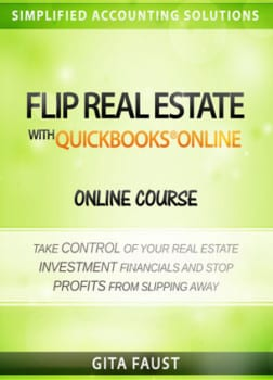 Flip Real Estate with QuickBooks - Online Course